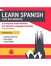 Learn Spanish for Beginners: A Complete Audio Method for Spanish Language Learning
