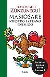 img - for Masiosare. El extra o enemigo/Masiosare: The Strange Enemy: Los mitos que nos dieron traumas 2 (Spanish Edition) book / textbook / text book