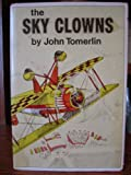 The Sky Clowns, John Tomerlin, 0525394508