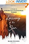 Lassoing the Sun: A Year in America's...