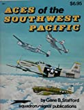 Aces of the Southwest Pacific, Gene Stafford, 089747063X