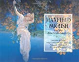 Maxfield Parrish, Laurence S. Cutler and Judy Goffman Cutler, 0785822631