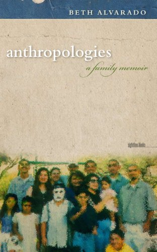 Anthropologies: A Family Memoir (Sightline Books) PDF
