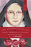 The Autobiography of Saint Therese of Lisieux: The