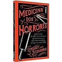 Medicina Dos Horrores: A História De Joseph Lister, O Homem Que Revolucionou O Apavorante Mundo Das Cirurgias Do Século…