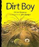 Dirt Boy, Erik Jon Slangerup, 0807544248