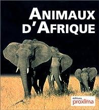Animaux d'Afrique par Hervé Chaumeton