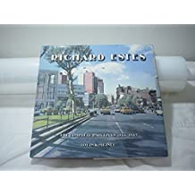 Richard Estes: The Complete Paintings, 1966-1985