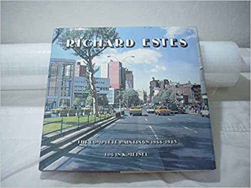 Richard Estes 1966-1985 The Complete Paintings