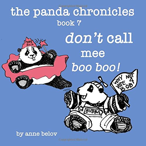 The Panda Chronicles Book 7: don't call mee boo boo! (Volume 7) pdf