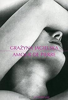 Amour de pierre, Jagielska, Grazyna