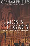 The Moses Legacy, Graham Phillips, 0283073152