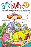 [(Scholastic Reader Level 1: Silly Milly and the Mysterious Suitcase)] [By (author) Wendy Cheyette Lewison ] published on (September, 2011)