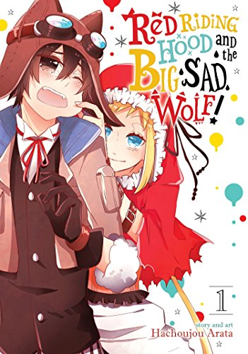 Sea Hood (Red Riding Hood and the Big Sad Wolf Vol. 1)