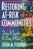 Restoring at-Risk Communities, , 080105463X