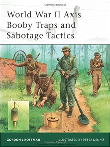 Book World War II Axis Booby Traps and Sabotage Tactics (Elite) by Gordon L. Rottman (2009-04-21)