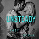 Unsteady Audiobook by Shey Stahl Narrated by Max Lehnen, Lillian Claire