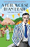 A Fete Worse Than Death: A Jack Haldean Murder Mystery