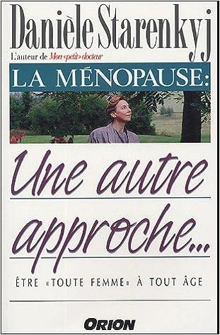 Lire La ménopause : une autre approche... pdf ebook