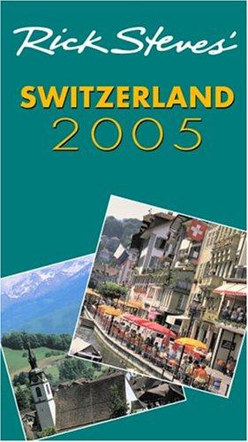 Rick Steves' Switzerland 2005 pdf epub