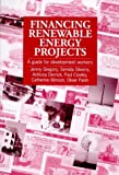 Financing Renewable Energy Projects, Jenny Gregory and Sidema Silveira, 1853393878