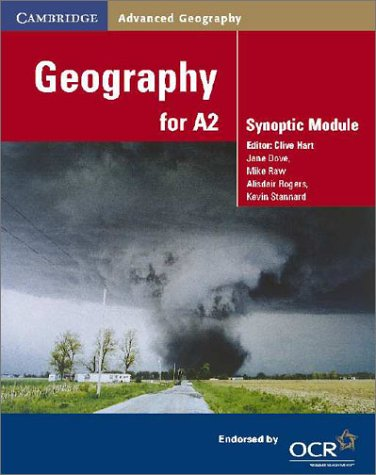 Books : Geography for A2: Synoptic Module (Cambridge Advanced Geography)