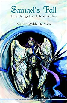 Book Samael's Fall: The Angelic Chronicles