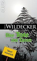 Der Tote im Tann (Tatort Hunsrück 1)