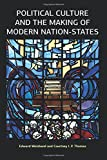 Political Culture and the Making of Modern Nation-States