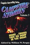 Campfire Stories, William W. Forgey, 1570340188