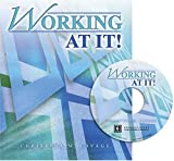 Working at It! W/ Cd Rom, Cavage, Christina, 0757514871