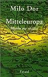Mitteleuropa : Mythe ou réalité par Dor