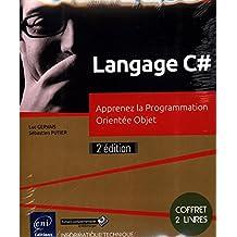 Langage C# - Apprenez la Programmation Orientée Objet 2e édition