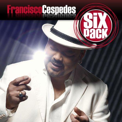 Six Pack: Francisco Cespedes - EP