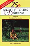 Front cover for the book 25 Bicycle Tours on Delmarva by John R. Wennersten
