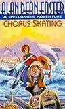 Chorus Skating (A Spellsinger adventure)