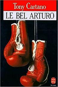 Le bel Arturo par Tony Cartano