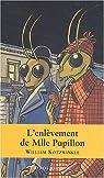 L'Enlèvement de Mademoiselle Papillon par Kotzwinkle