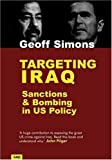 img - for Targeting Iraq: Sanctions and Bombing in US Policy book / textbook / text book