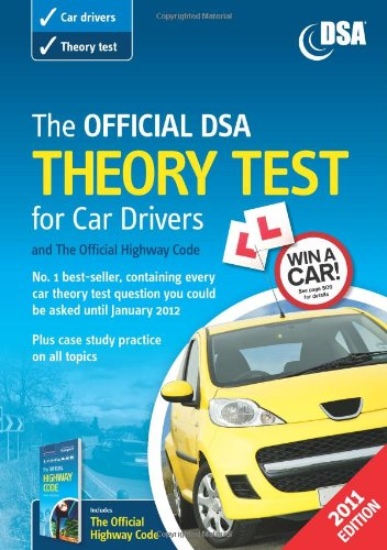 The Official DSA Theory Test for Car Drivers and the Official Highway Code Book 2010/11