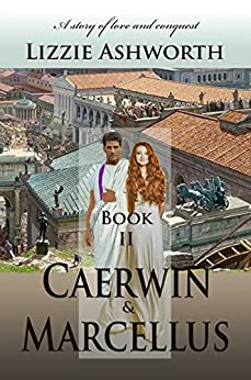 Caerwin & Marcellus by [Ashworth, Lizzie]