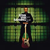 Stan Van Samang - Caught in the middle