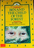 Ben and the Child of the Forest, Mira Lobe, 081203936X