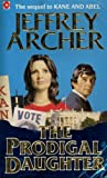 The Prodigal Daughter, Jeffrey Archer, 0671456857