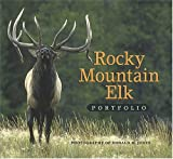 Rocky Mountain ELK Portfolio, Donald Jones, 1560373067