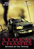 Storm Chasers-Revenge of the Twister