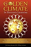 The Golden Climate in Distance Learning, Marina Kostina and William LaGanza, 0983677174