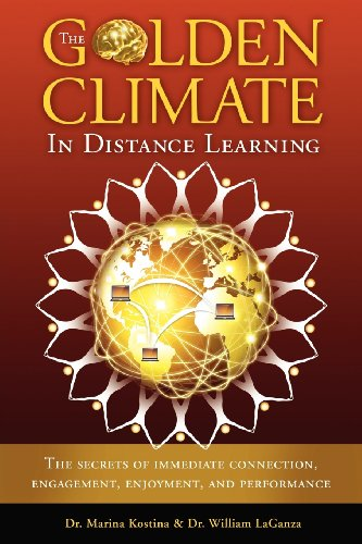 The Golden Climate in Distance Learning: The Secrets of Immediate Connection, Engagement, Enjoyment, and Performance