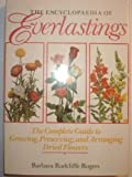 The Encyclopaedia of Everlastings, Barbara R. Rogers, 1555841333