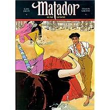 MATADOR T01: LUNE GITANE